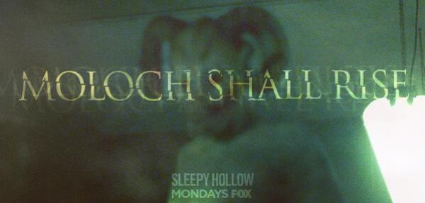 Sleepy Hollow TV Series - Moloch